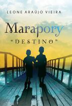 """Marapory """"Destino"""" - Scortecci Editora"""