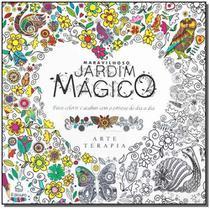 Maravilhoso Jardim Mágico, Arteterapia para colorir - Ediouro