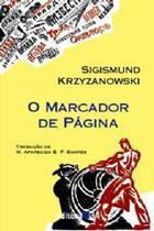 Marcador de Página, O - Editora 34 -
