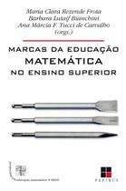 Marcas da Educação Matemática No Ensino Superior - Papirus