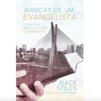 Marcas De Um Evangelista - Mack Stiles - 9788581323114
