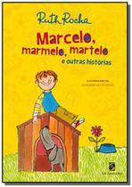 Marcelo, Marmelo, Martelo e Outras Histórias - Moderna -