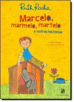 Marcelo, Marmelo, Martelo e Outras Histórias - SALAMANDRA - MODERNA