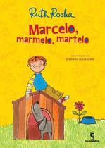 Marcelo, marmelo, martelo - SALAMANDRA LITERATURA (MODERNA)