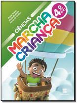 MARCHA CRIANCA - CIENCIAS - 4o ANO - Scipione -