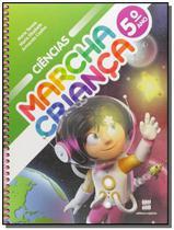 MARCHA CRIANCA - CIENCIAS - 5o ANO - Scipione -