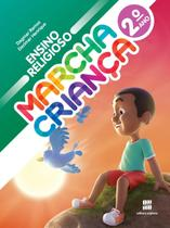 Marcha Criança - Ensino Religioso - 2º Ano - Scipione