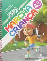 Marcha Criança Ensino Religioso 4º Ano - Scipione -