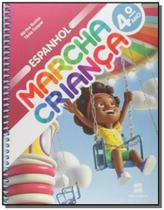 Marcha crianca - espanhol - 4o ano - Scipione -