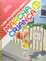 Marcha Criança - Gramática - 2º Ano - Scipione