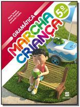 Marcha crianca - gramatica - 5o ano - Scipione -