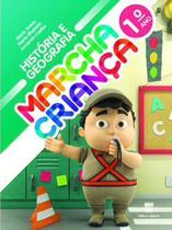 Marcha Criança - Historia e Geografia - 1º Ano - Ensino Fund - Scipione - didáticos -