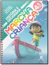 Marcha Criança - História e Geografia - 4º Ano - 13Ed/15 - Scipione