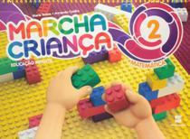 Marcha Criança - Matemática - Educação Infantil - Volume 2 - Scipione