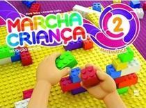 Marcha Criança - Matematica, V.2 - Educação Infantil - Jardim II - Scipione - didáticos -