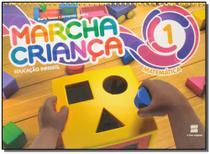 Marcha Criança - Matemática - Vol. 1 - 05Ed/15 - Scipione
