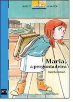 Maria, A Perguntadeira - Sm
