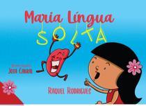 Maria Língua Solta - Scortecci Editora -