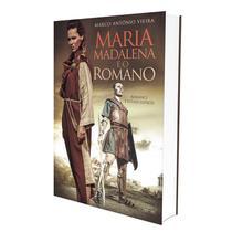 Maria Madalena e o Romano - Eme