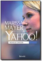 Marissa mayer: a ceo que revolucionou o yahoo! - Saraiva