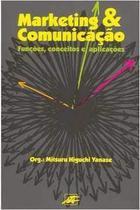 Marketing & Comunicação - Funções Conceitos e Aplicações - None -