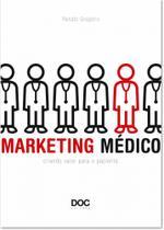 Marketing medico: criando valor p/o paciente - Doc Ed