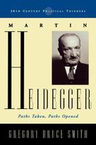 Martin Heidegger - Rowman & Littlefield Publishing Group Inc