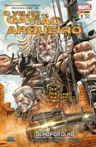 Marvel - O Velho Gavião Arqueiro - Edição 1 -