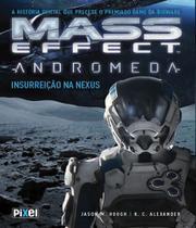 Mass Effect Andromeda - Insurreicao Na Nexus - Pixel -