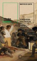 Massacre dos libertos, o - Perspectiva