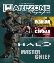 Masterchief - biografias - vol 10 - Warpzone