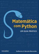 Matematica com python - um guia pratico - Novatec