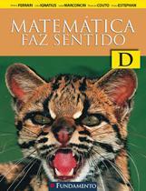 Matemática Faz Sentido D - Fundamento - Didaticos