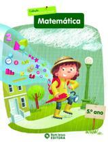 Matematica Faz Sentido E - Edicao Bom Jesus - 02 Ed - Bom jesus - fundamento matemática -