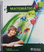 Matematica Faz Sentido H - Edicao Bom Jesus - Bom jesus - fundamento matemática -