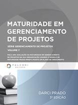 Maturidade em Gerenciamento de Projetos - Volume 7 - FALCONI