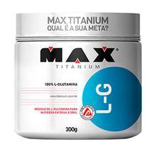 Max Titanium - L-G 300g Glutamina (PA.07.00.0007) -