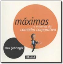 Maximas e minimas da comedia corporativa - Diversas