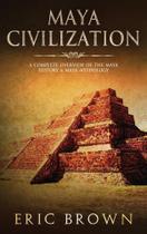 Maya Civilization - Guy Saloniki