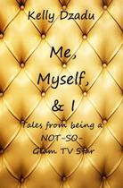 Me,Myself,& I book 4 - Blurb -