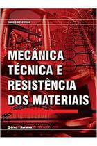 Mecânica Técnica e Resistência dos Materiais - Sarkis Melconian - Érica