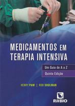 Medicamentos Em Terapia Intensiva: Um Guia De A A Z - Rubio -