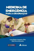 Medicina de Emêrgencia Para a Graduação - Atheneu