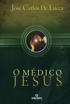 Medico Jesus, O - ( Intelitera ) - Intelitera editora