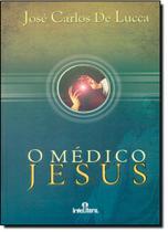 Médico Jesus, O - Intelitera