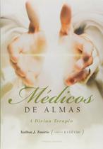 Médicos de Almas - a Divina Terapia - Vivaluz