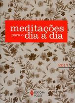 Meditações Para o Dia A Dia - 2017 - Vozes