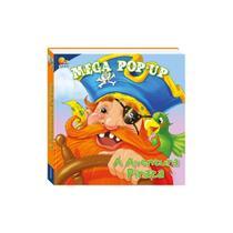 Mega pop up - a aventura pirata - todolivro -