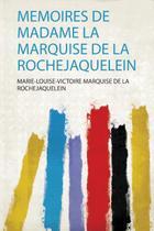 Memoires De Madame La Marquise De La Rochejaquelein - Hard press