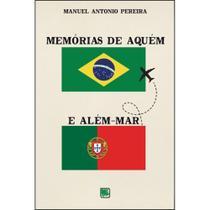 Memória de aquém e além-mar - Scortecci Editora -